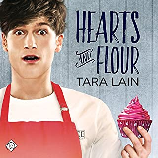 Hearts and Flour                   By:                                                                                                                                 Tara Lain                               Narrated by:                                                                                                                                 Ry Forest,                                                                                        Stephen Kurpis (Vitruvian Sound)                      Length: 3 hrs and 13 mins     23 ratings     Overall 4.5