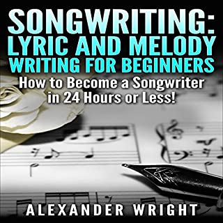 Songwriting: Lyric and Melody Writing for Beginners     How to Become a Songwriter in 24 Hours or Less!              By:                                                                                                                                 Alexander Wright                               Narrated by:                                                                                                                                 Amy MacMath                      Length: 44 mins     26 ratings     Overall 3.4