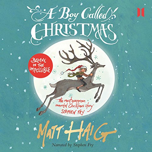 A Boy Called Christmas cover art, a boy riding a reindeer on a snowy green backdrop