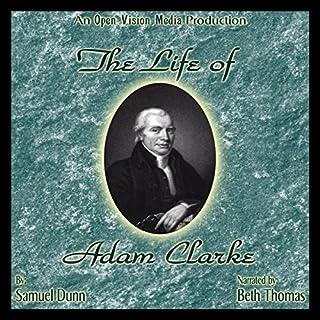 The Life of Adam Clarke audiobook cover art