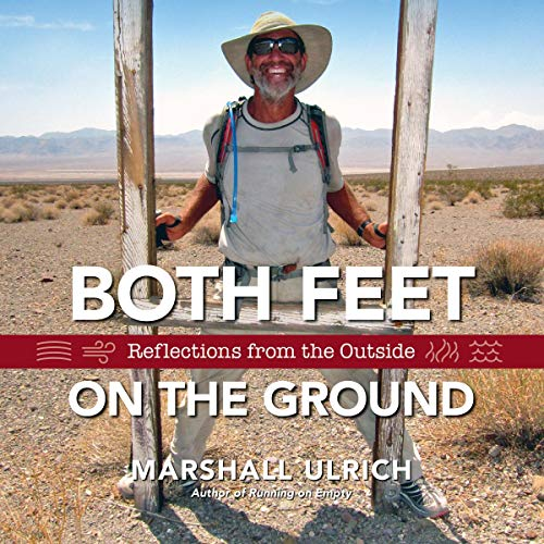 Both Feet on the Ground Audiobook By Marshall Ulrich cover art