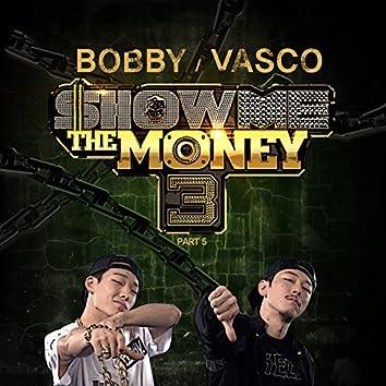 Show Me the Money 3 Part 5