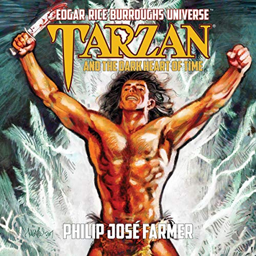 Tarzan and the Dark Heart of Time Audiobook By Philip Jose Farmer cover art