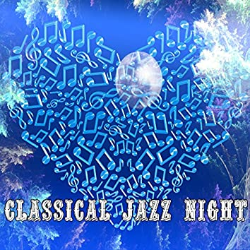 Classical Jazz Night