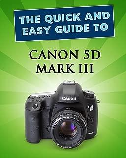 canon 5d mark iii quick guide