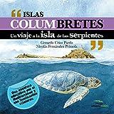 Islas Columbretes: Un viaje a la isla de las serpientes (Wildlife Illustrations)