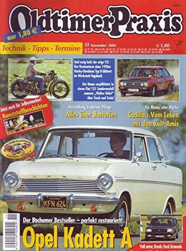 Oldtimer Praxis Nr. 11/2004 Herstellung, Funktion, Pflege Alles über Batterien