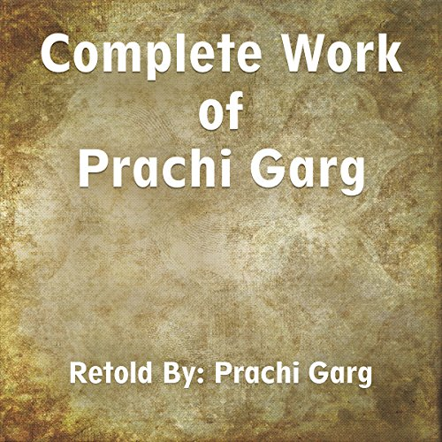 Complete Work of Prachi Garg cover art