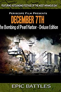 WWII: December 7th The Bombing of Pearl Harbor