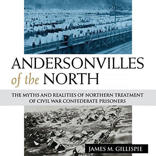 Andersonvilles of the North audiobook cover art