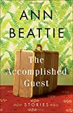 The Accomplished Guest: Stories