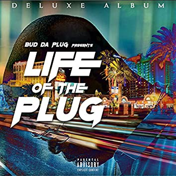 Life of the Plug (Deluxe Version)