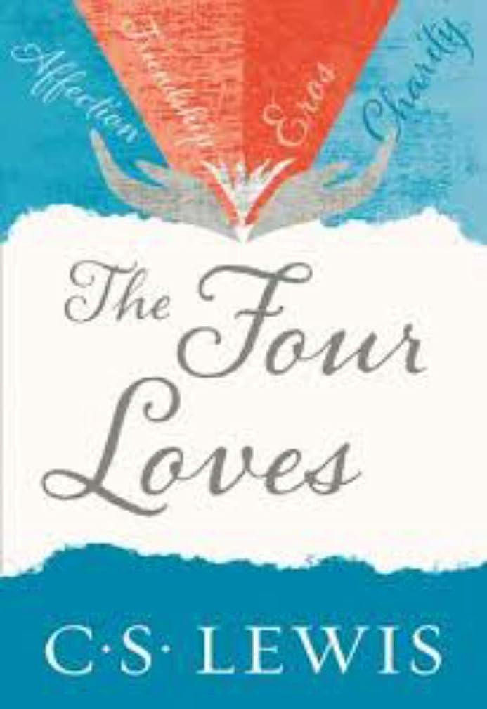 堀夢中感覚The Four Loves (English Edition)