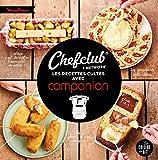 Chefclub - Les recettes cultes avec Companion