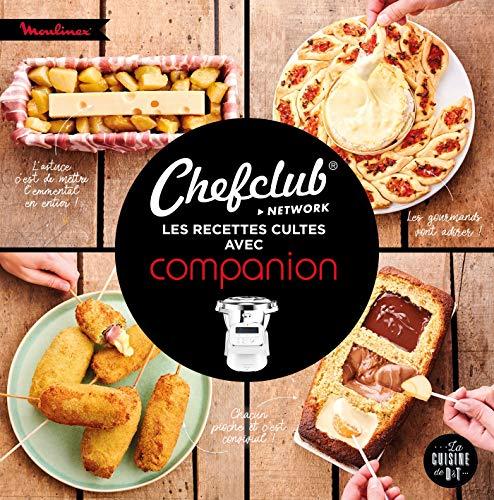 Chefclub : les recettes cultes avec Companion (Moulinex D&T)