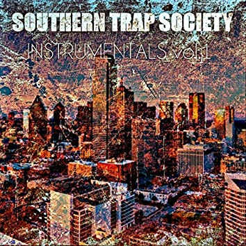 Southern Trap Society Instrumentals, Vol. 1