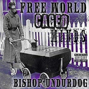 Free World Caged Minds