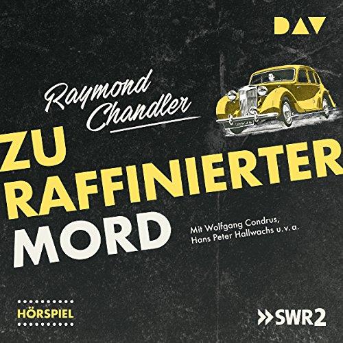 Zu raffinierter Mord audiobook cover art