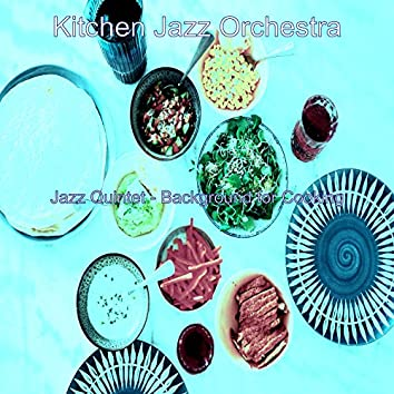 Jazz Quintet - Background for Cooking