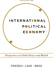 International Political Economy: Perspectives on Global Power and Wealth (Sixth Edition)