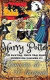 Hogwarts: Grimorio de 50 lecciones, Harry Potter con Jk Rowling y Maestros Espirituales: cursos o enseñanzas de magos para despertar al espíritu del mago supremo
