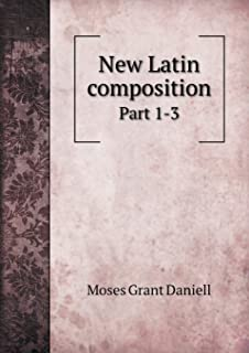 New Latin Composition Part 1-3