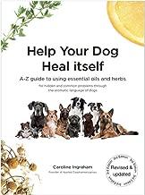 help your dog heal itself caroline ingraham