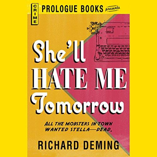 She'll Hate Me Tomorrow audiobook cover art