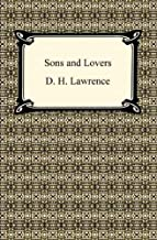 Sons and Lovers [with Biographical Introduction]