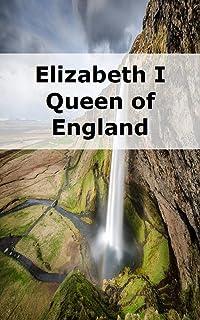 Elizabeth I Queen of England (Galician Edition)