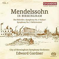 Mendelssohn in Birmingham Vol. 1