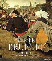 Pieter Bruegel 1525/30-1569 (Masters of Netherlandish Art)