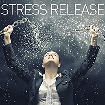 Stress Release