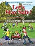 Let's Stay Safe!