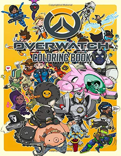 Overwatch Coloring Book: Good For Adults. A Great Way to Relaxation, Unwind, And Let Creativity Flow