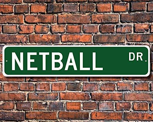 Signo de Netball Netball Fan Netball Regalo jugador de Netball Viejo Inglés Juego de Baloncesto Personalizado Señal de Calle Calidad Señal de Metal