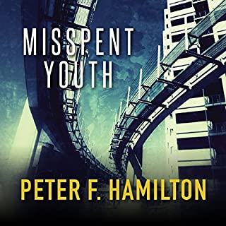Misspent Youth                   Auteur(s):                                                                                                                                 Peter F. Hamilton                               Narrateur(s):                                                                                                                                 Steven Crossley                      Durée: 12 h et 39 min     3 évaluations     Au global 4,0