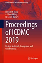 Proceedings of ICDMC 2019: Design, Materials, Cryogenics, and Constructions (Lecture Notes in Mechanical Engineering)