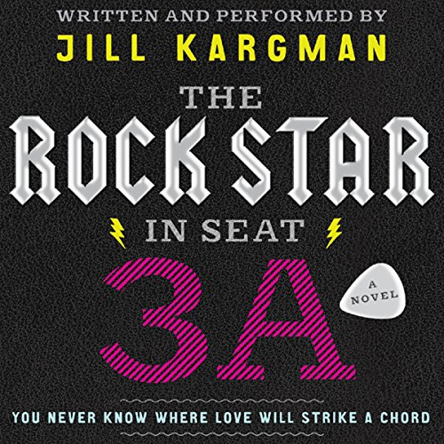 The Rock Star in Seat 3A audiobook cover art