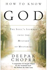How To Know God: The Soul's Journey into the Mystery of Mysteries Kindle Edition