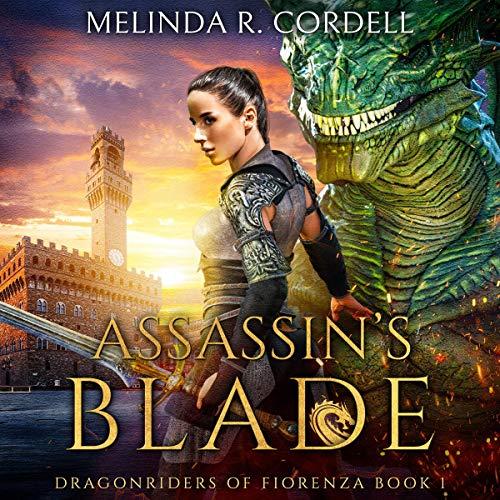 Assassin's Blade Audiobook By Melinda R. Cordell cover art