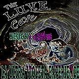 The L.U.V.E. Cave (Live at Gran Bodega Saltó, Barcelona, 2006) [Explicit]