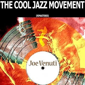 The Cool Jazz Movement (Remastered)