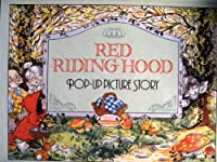Little Red Riding Hood (Pop-Up Picture Story)
