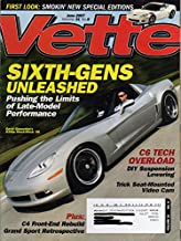 Vette June 2007 Magazine Vol. 31 No. 6 SIXTH-GENS UNLEASHED: PUSHING THE LIMITS OF LATE-MODEL PERFORMANCE