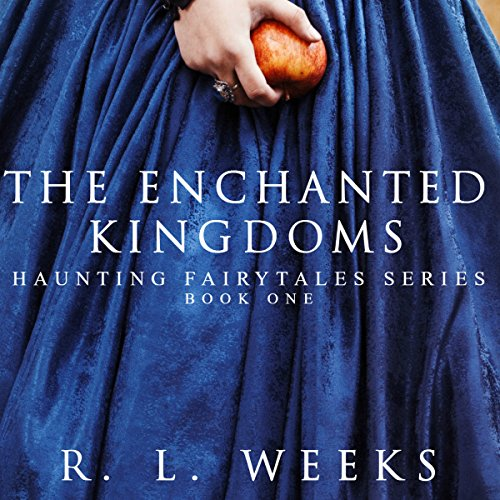 The Enchanted Kingdoms audiobook cover art