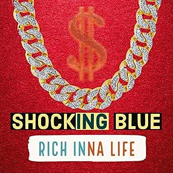 Rich Inna Life
