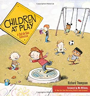 Children at Play: A Cul de Sac Collection (Volume 2)