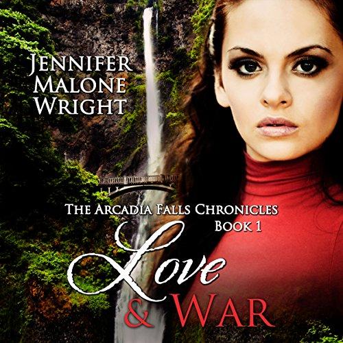 Love & War Audiobook By Jennifer Malone Wright cover art