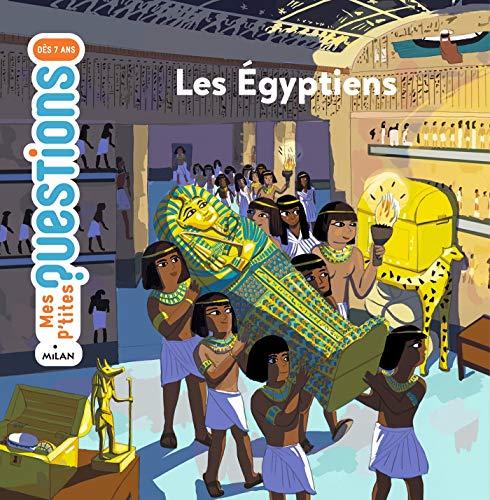Egypterne: Forfatter: Sophie Lamoureux. Illustrator: Charline Picard